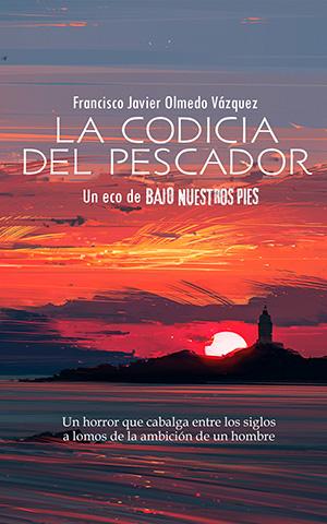 Portada libro LA CODICIA DEL PESCADOR